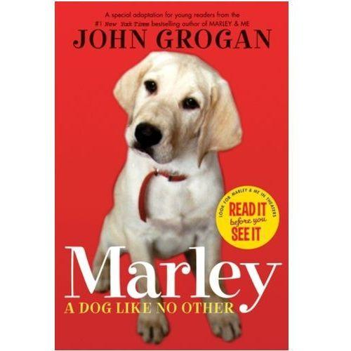 Marley, A Dog Like No Other. Mein Hund Marley und ich, englische Ausgabe