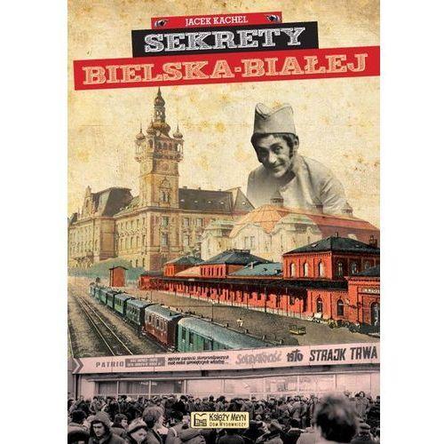 Sekrety Bielska-Białej, oprawa twarda