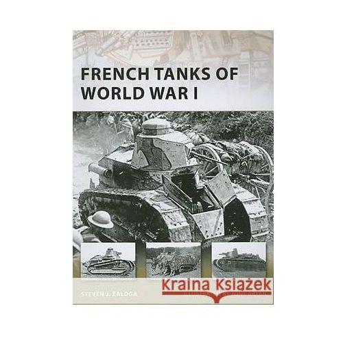 French Tanks of World War I, Steven J Zaloga
