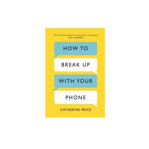 How to Break Up With Your Phone, Orion Books