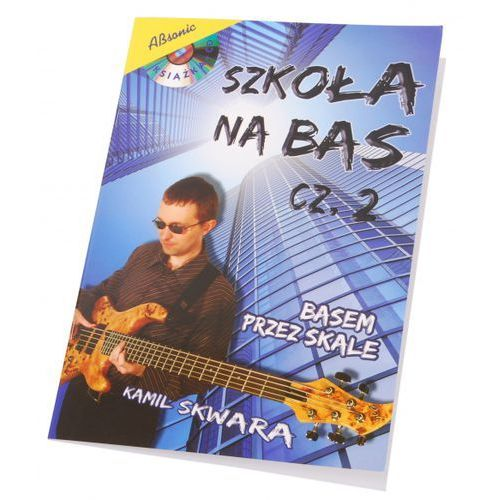 skwara kamil ″szkoła na bas cz.2″ + cd marki An