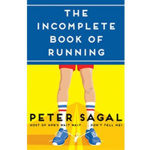 Incomplete Book of Running (9781451696240)
