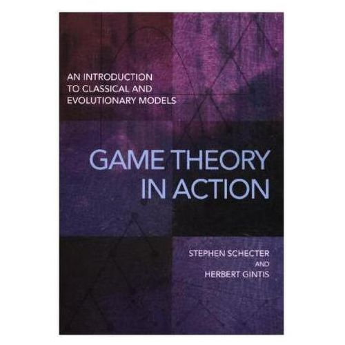 Game Theory In Action (9780691167657)