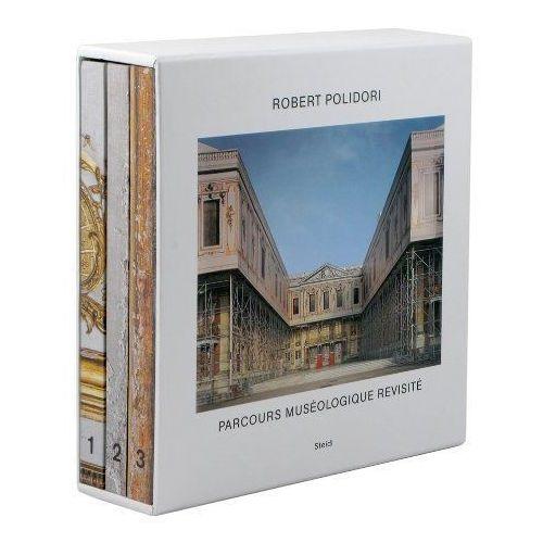 Robert Polidori: Parcours Museologique Revisite (744 str.)