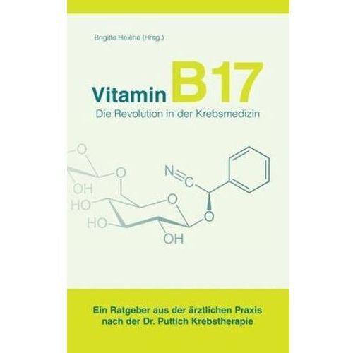 Vitamin B17 - Die Revolution in der Krebsmedizin (9783844829310)