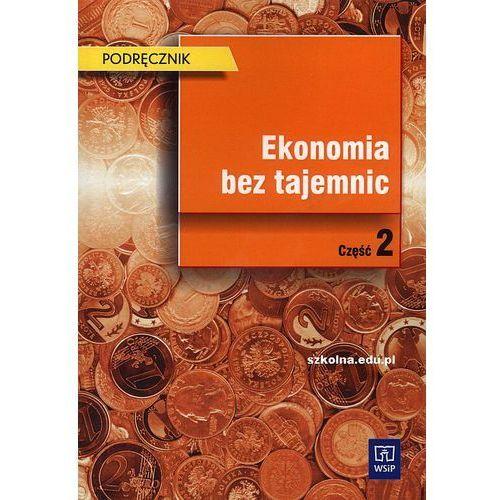 Ekonomia bez tajemnic. Podręcznik. Część 2 (2010)
