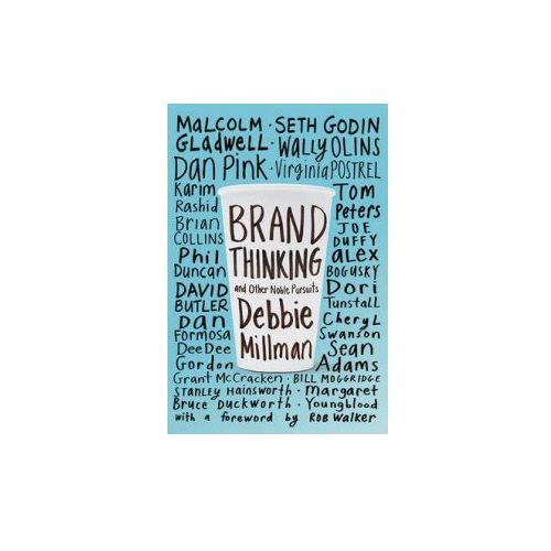 Brand Thinking And Other Noble Pursuits, Millman, Debbie