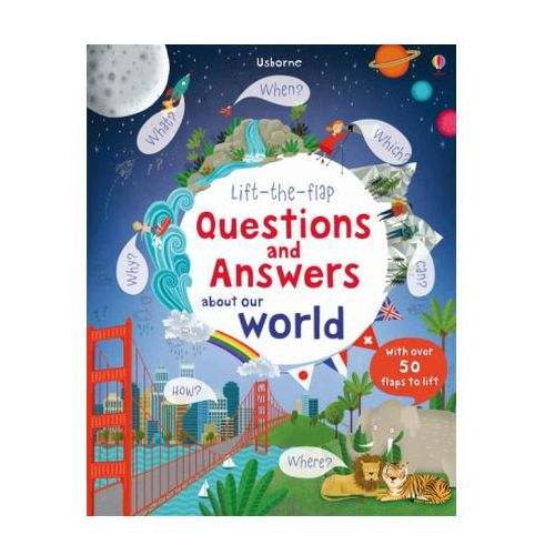 Lift-the-Flap Questions and Answers About Our World, Daynes, Katie