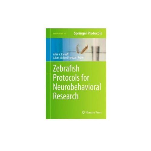 Zebrafish Protocols for Neurobehavioral Research (9781617795961)