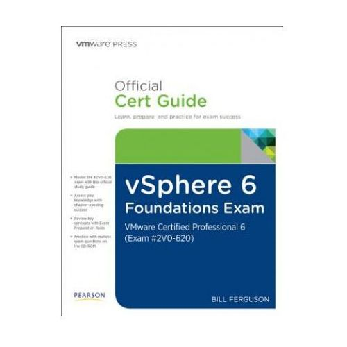 vSphere 6 Foundations Exam Official Cert Guide (Exam #2V0-620) (9780789756497)