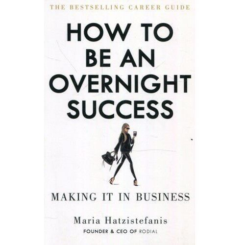 How to Be an Overnight Success, oprawa miękka