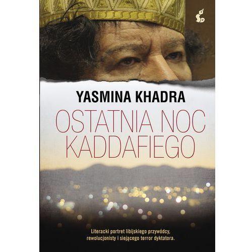 Ostatnia noc Kaddafiego - Wysyłka od 3,99 - porównuj ceny z wysyłką, oprawa skórzana