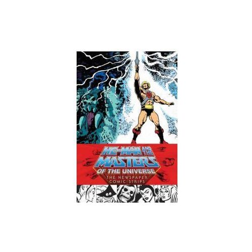 He-Man and the Masters of the Universe: The Newspaper Comic Strips (9781506700731)