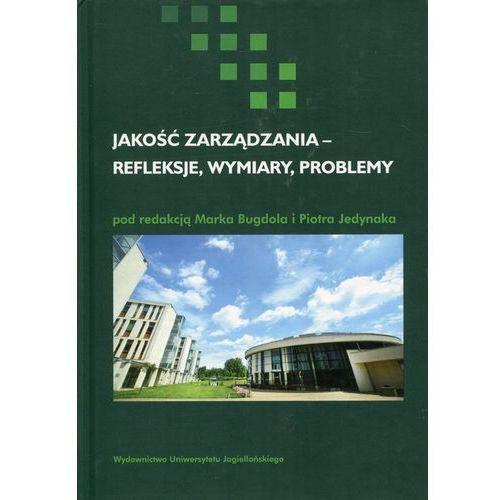 Jakość zarządzania - refleksje, wymiary, problemy - Marek Bugdol, Piotr Jedynak (9788323342830)