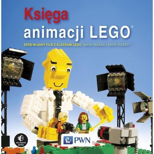 Księga animacji LEGO. Zrób własny film z klockami Lego - Pagano David, Pickett David (2017)