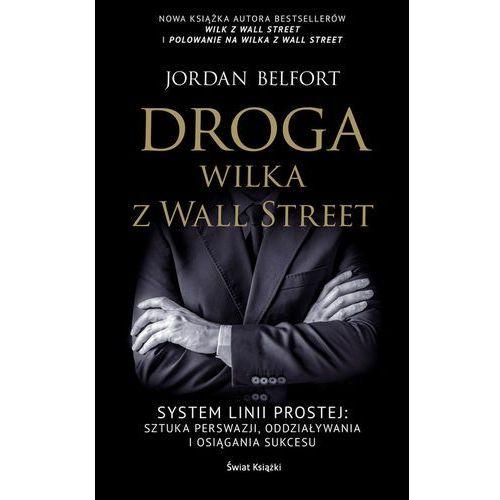Droga Wilka z Wall Street - Jordan Belfort, Świat Książki