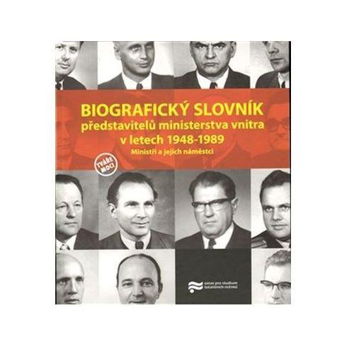 Biografický slovník představitelů ministerstva vnitra v letech 1948-1989. Eva Doležalová (9788087211250)