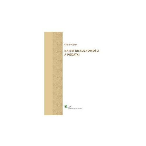 Najem nieruchomości a podatki * natychmiastowa wysyłka od 4,99 (260 str.)