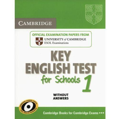 Cambridge Key English Test For Schools 1. Podręcznik Bez Odpowiedzi (104 str.)