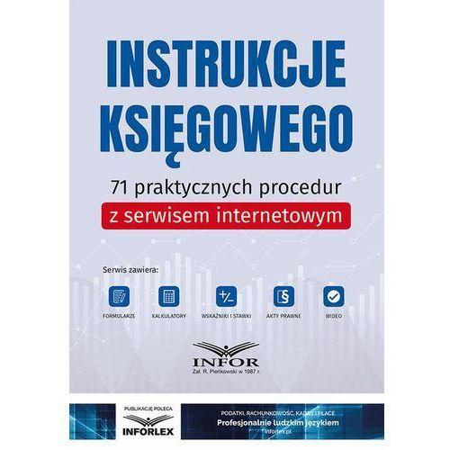 Instrukcje księgowego.71 praktycznych procedur z serwisem internetowym (9788381375436)
