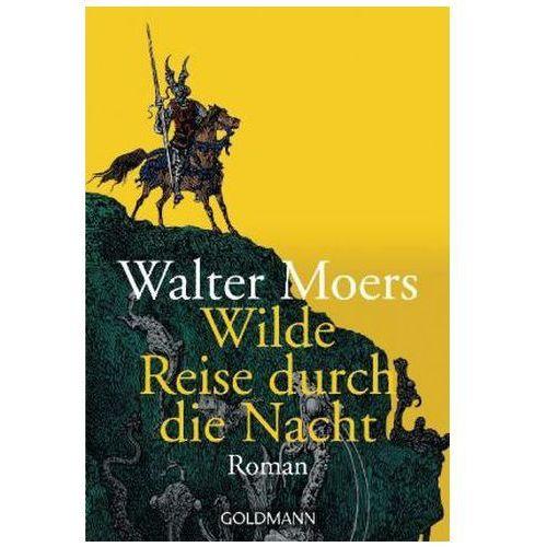 Wilde Reise durch die Nacht (9783442452910)