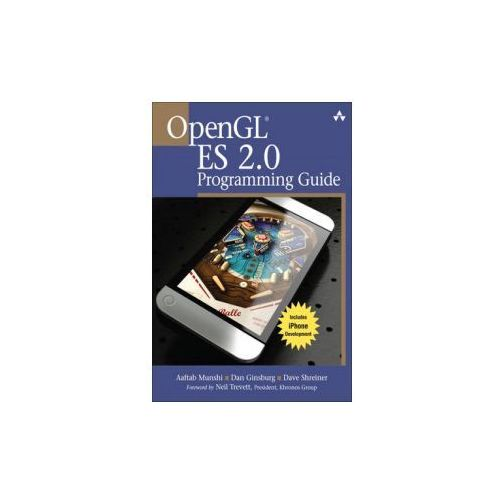 OpenGL ES 2.0 Programming Guide (9780321502797)