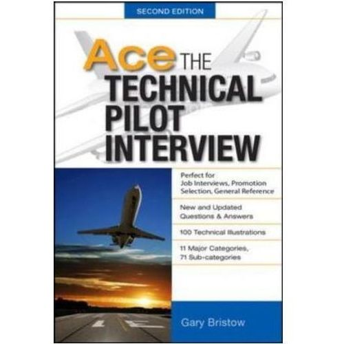 Ace The Technical Pilot Interview, Gary V. Bristow