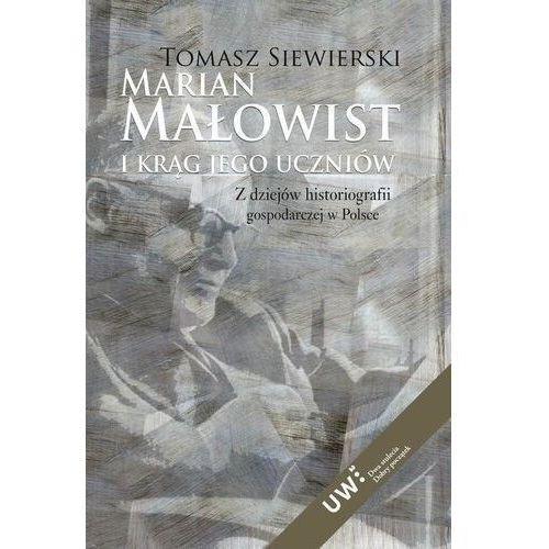 Marian Małowist i krąg jego uczniów - Dostawa 0 zł, oprawa twarda