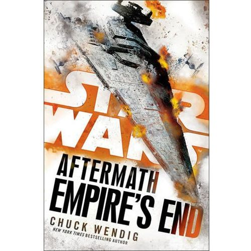 Star Wars: Aftermath: Empire's End, Wendig, Chuck