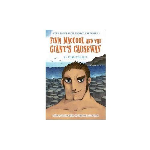 Finn MacCool and the Giant's Causeway (9781410966995)