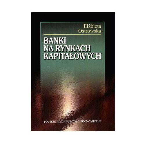 Banki Na Rynkach Kapitałowych (9788320815658)