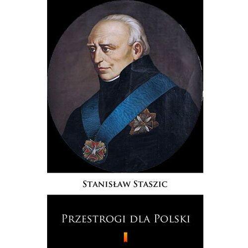 Przestrogi dla Polski - Stanisław Staszic - ebook