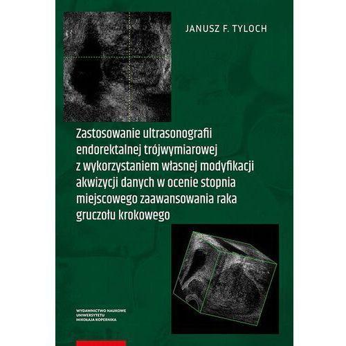 Zastosowanie ultrasonografii endorektalnej trójwymiarowej (192 str.)