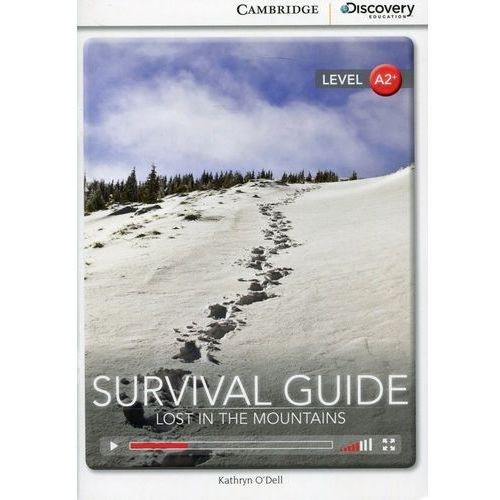 Survival Guide: Lost in the Mountains. Cambridge Discovery Education Interactive Readers (z kodem) (9781107643284)
