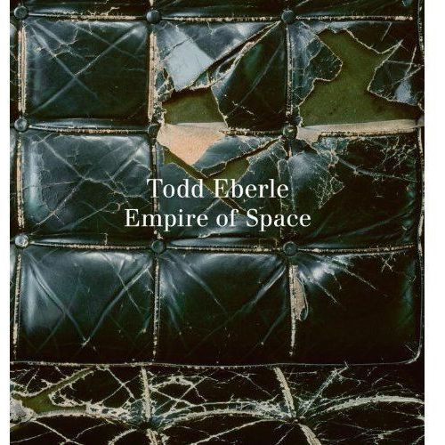 Todd Eberle: The Empire of Space, oprawa twarda