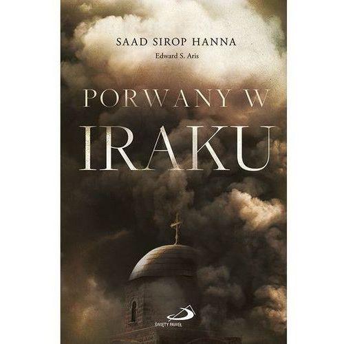 Porwany W Iraku - Saad Sirop Hanna,edward S. Aris, oprawa broszurowa