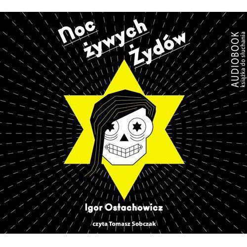 Noc żywych Żydów (audiobook)