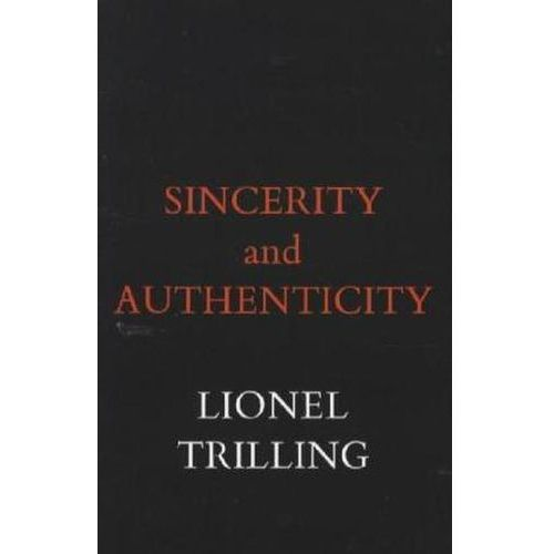 Sincerity And Authenticity, Trilling, Lionel