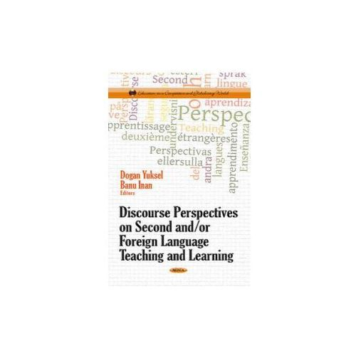 Discourse Perspectives on Second &/or Foreign Language Teaching & Learning