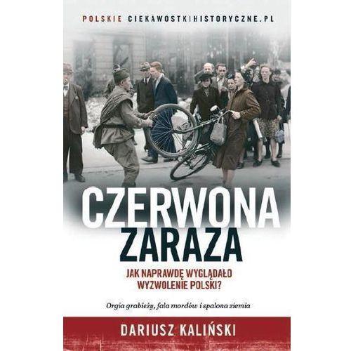 Czerwona zaraza, Dariusz Kaliński
