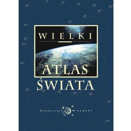 Wielki atlas świata (ISBN 9788374279161)