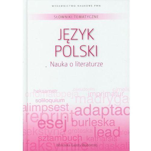 Słowniki tematyczne 1 Język polski Nauka o literaturze, Dom Wydawniczy Pwn