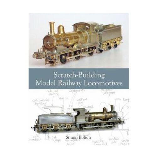 Scratch-Building Model Railway Locomotives (9781847977687)