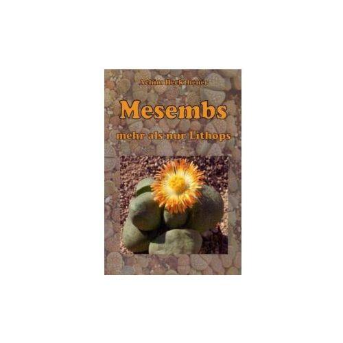 Mesembs - mehr als nur Lithops (9783837017243)