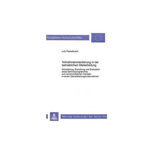 Teilnehmerorientierung in der betrieblichen Weiterbildung (9783820402476)