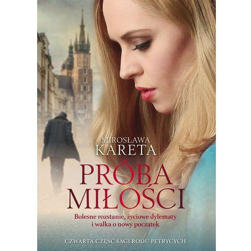 Próba miłości- bezpłatny odbiór zamówień w Krakowie (płatność gotówką lub kartą).