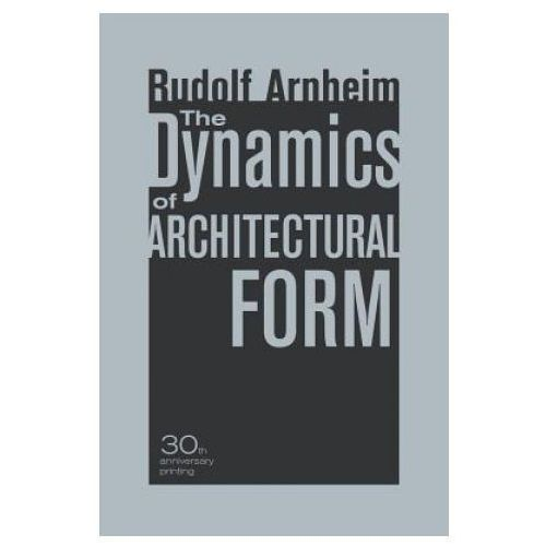 Dynamics of Architectural Form, 30th Anniversary Edition