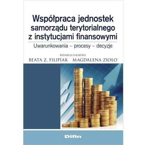 Współpraca jednostek samorządu terytorialnego z instytucjami finansowymi - Dostawa 0 zł, Difin