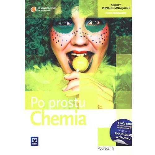 Chemia Po Prostu Podręcznik Zakres Podstawowy (255 str.)