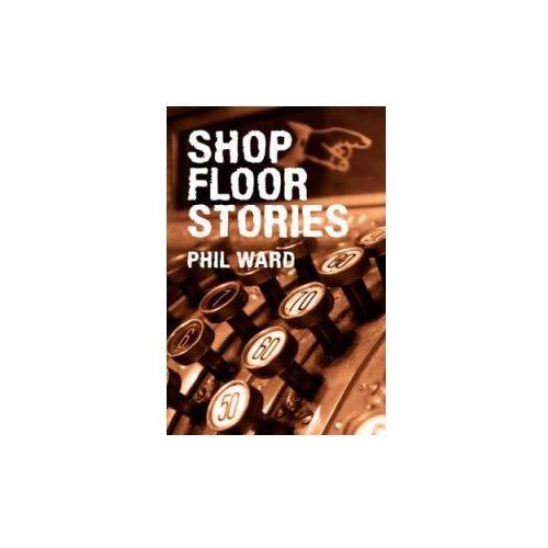 Shop Floor Stories